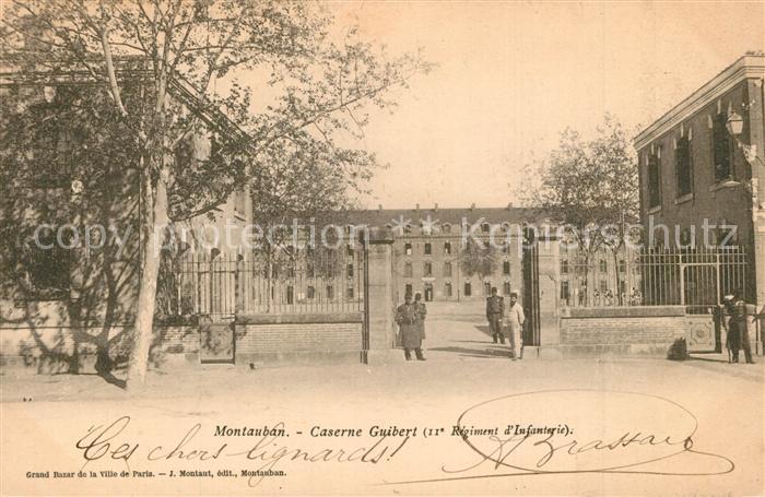 AK / Ansichtskarte Montauban Caserne Guibert 11e Regiment d Infanterie Montauban