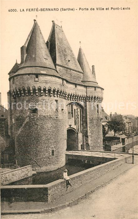 AK / Ansichtskarte La_Ferte Bernard Porte de Ville et Pont Levis La_Ferte Bernard