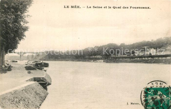 AK / Ansichtskarte Le_Mee sur Seine La Seine et le Quai des Fourneaux Le_Mee sur Seine