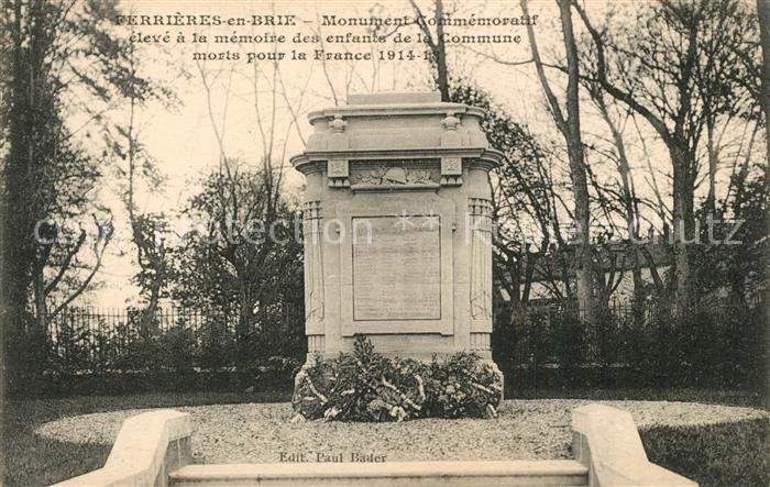 AK / Ansichtskarte Ferrieres en Brie Monument Commemorativ Ferrieres en Brie