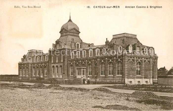 AK / Ansichtskarte Cayeux sur Mer Ancien Casino a Brighton Cayeux sur Mer