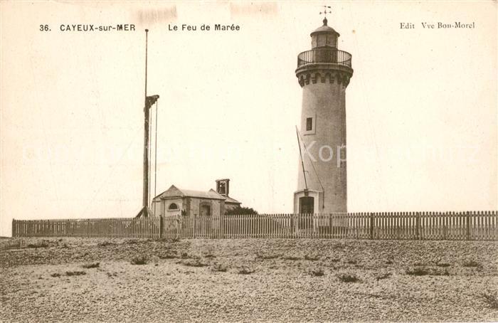 AK / Ansichtskarte Cayeux sur Mer Le Feu de Maree Cayeux sur Mer