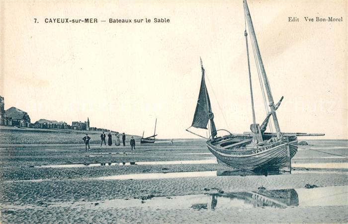 AK / Ansichtskarte Cayeux sur Mer Bateaux sur le Sable Cayeux sur Mer