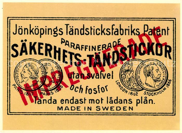 AK / Ansichtskarte Streichholz J?nk?pings T?ndsticksfabrik Patent S?kerhets T?ndstickor   0
