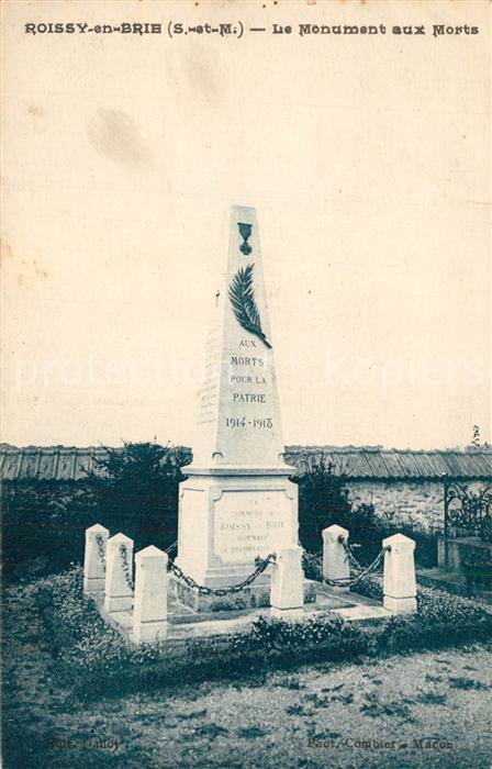 AK / Ansichtskarte Roissy en Brie Le Monument aux Morts Roissy en Brie 0