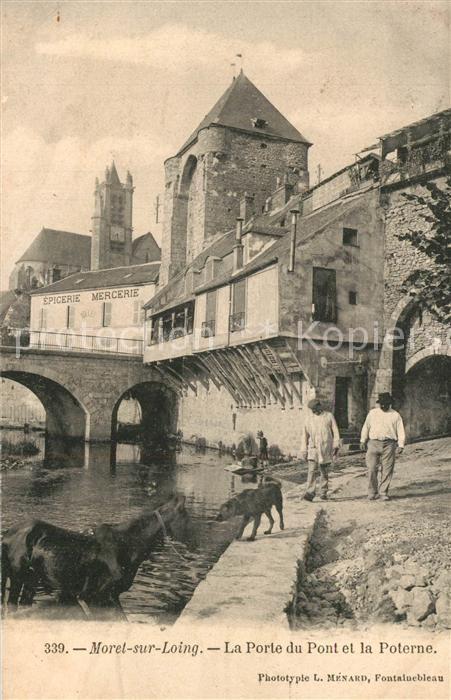 AK / Ansichtskarte Moret sur Loing Porte du Pont et la Poterne Moret sur Loing