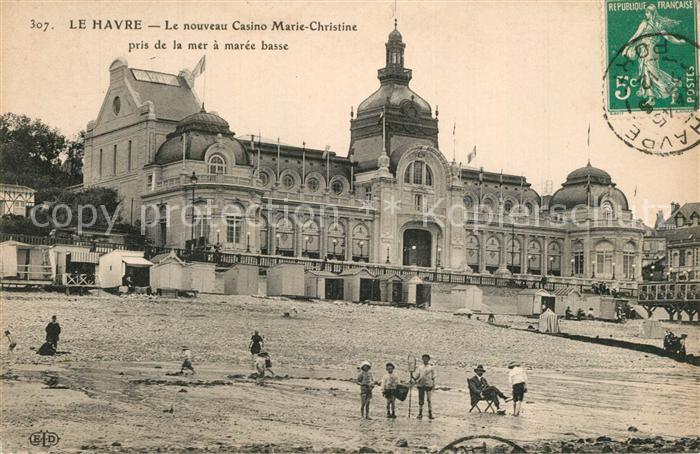 AK / Ansichtskarte Le_Havre Casino Marie Christine pris de la mer a maree basse Le_Havre