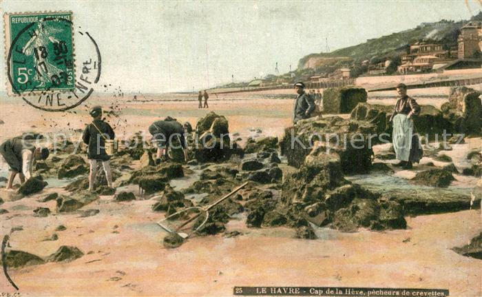 AK / Ansichtskarte Le_Havre Cap de la Heve Pecheurs de Crevettes Le_Havre 0