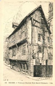 AK / Ansichtskarte Rouen Vieille Maison Rue Saint Romain Rouen