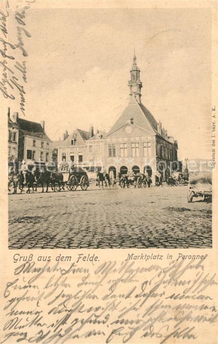 AK / Ansichtskarte Peronne_Somme Marktplatz Peronne Somme 0