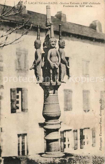 AK / Ansichtskarte Lacaune_les_Bains Fontaine du XIIe siecle Lacaune_les_Bains 0