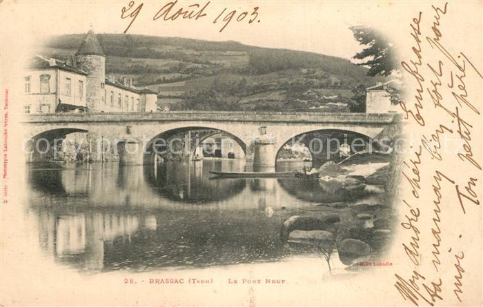 AK / Ansichtskarte Brassac_Tarn Pont Neuf Brassac Tarn