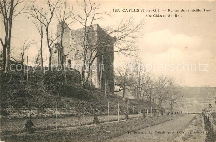AK / Ansichtskarte Caylus Ruines de la vieille Tour dite Chateau du Roi Caylus 0