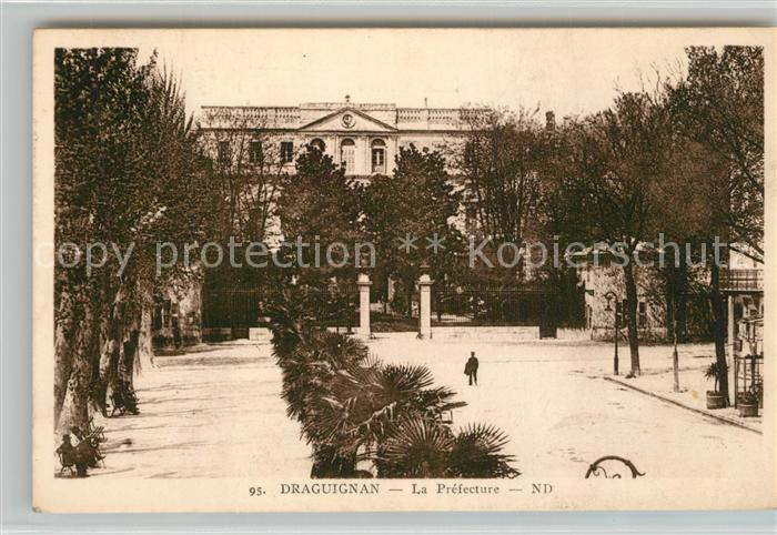 AK / Ansichtskarte Draguignan La Prefecture Draguignan