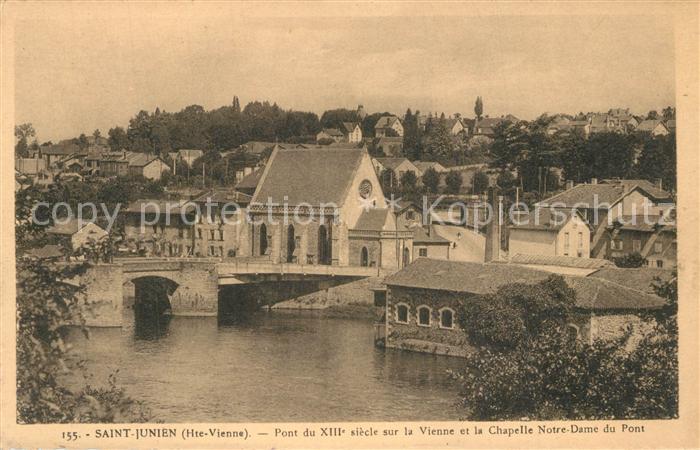 AK / Ansichtskarte Saint Junien Pont du XIIIe siecle sur la Vienne et la Chapelle ND du Pont Saint Junien