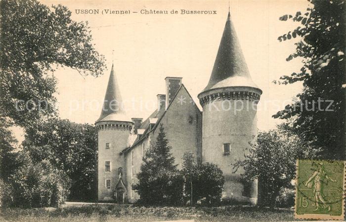 AK / Ansichtskarte Usson du Poitou Chateau de Busseroux Usson du Poitou 0