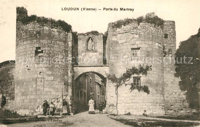 AK / Ansichtskarte Loudun Porte du Martray Loudun