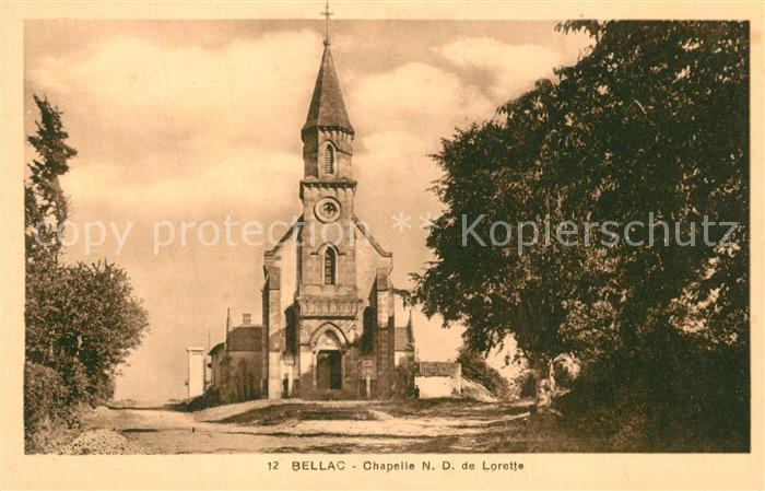AK / Ansichtskarte Bellac Chapelle ND de Lorette Bellac