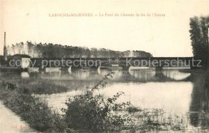AK / Ansichtskarte Laroche_Migennes Le Pont du Chemin de fer de l Yonne Laroche Migennes
