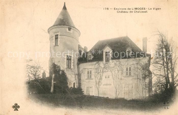 AK / Ansichtskarte Limoges_Haute_Vienne Le Vigen Chateau de Chalusset Limoges_Haute_Vienne 0