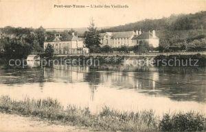 AK / Ansichtskarte Pont sur Yonne Asile des Vieillards Pont sur Yonne