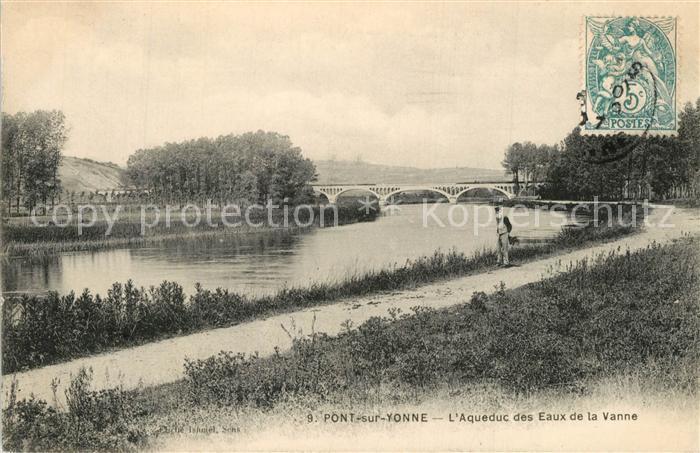AK / Ansichtskarte Pont sur Yonne Aqueduc des Eaux de la Vanne Pont sur Yonne
