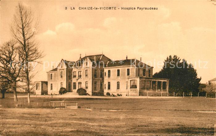 AK / Ansichtskarte La_Chaize le Vicomte Hospice Payraudeau La_Chaize le Vicomte