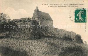 AK / Ansichtskarte Saint Julien du Sault La Chapelle de Vauguilain et les Ruines du Chateau Fort Saint Julien du Sault