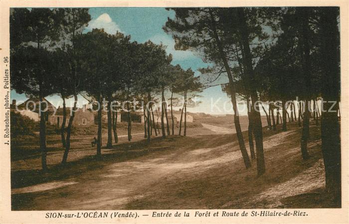 AK / Ansichtskarte Sion_sur_Ocean Entree de la Foret et Route de St Hilaire de Riez Sion_Sur_Ocean
