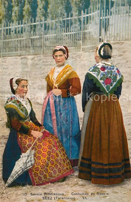 AK / Ansichtskarte Trachten_Frankreich Costumes de Savoie de Seez Tarentaise