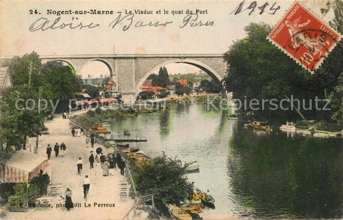 AK / Ansichtskarte Nogent sur Marne Viaduc et Quai du Port Nogent sur Marne