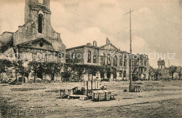 AK / Ansichtskarte Longwy_Lothringen Kirche Stadthaus Longwy Lothringen