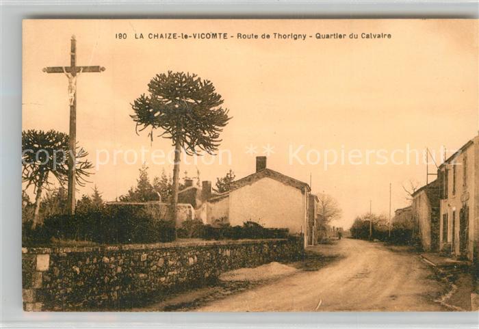 AK / Ansichtskarte La_Chaize le Vicomte Route de Thorigny Quartier du Calvaire La_Chaize le Vicomte