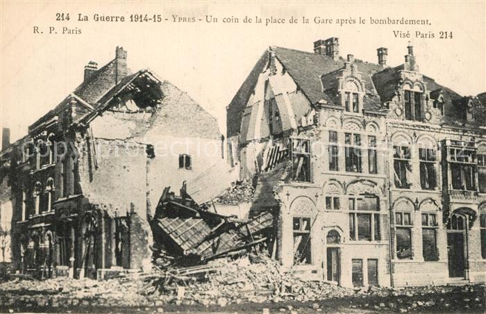 AK / Ansichtskarte Ypres_Ypern_West_Vlaanderen Un coin de la place de la Gare apres le bombardement Ypres_Ypern