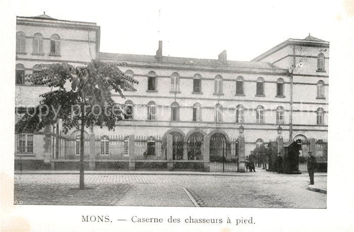 AK / Ansichtskarte Mons_Belgien Caserne des chasseurs a pied Mons Belgien