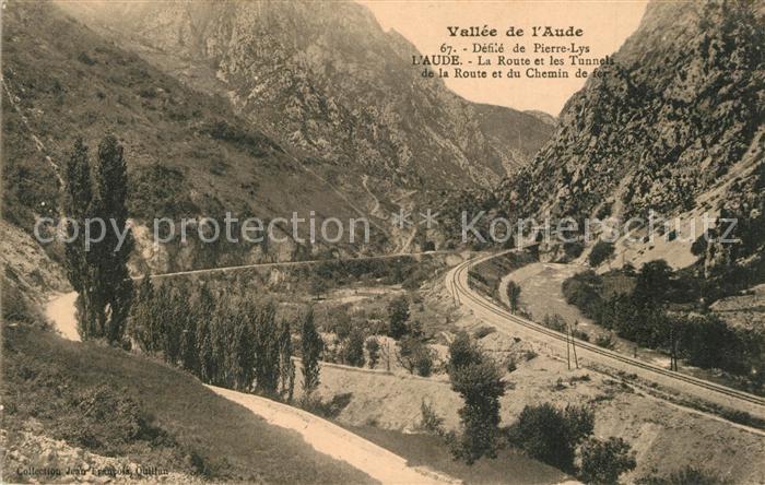 AK / Ansichtskarte Vallee_de_l_Aude Defile de Pierre Lys la Route et les Tunnels de la Route et du Chemin de fer