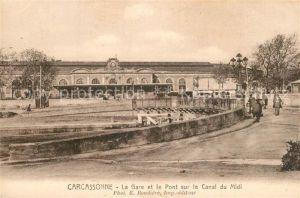 AK / Ansichtskarte Carcassonne La Gare et le Pont sur le Canal du Midi Carcassonne