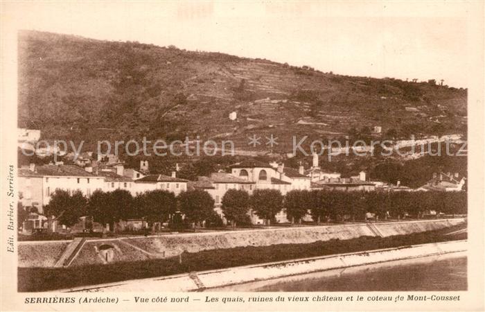 AK / Ansichtskarte Serrieres_Ardeche Vue cote nord Les quais ruines du vieux chateau et le coteau de Mont Cousset Serrieres Ardeche