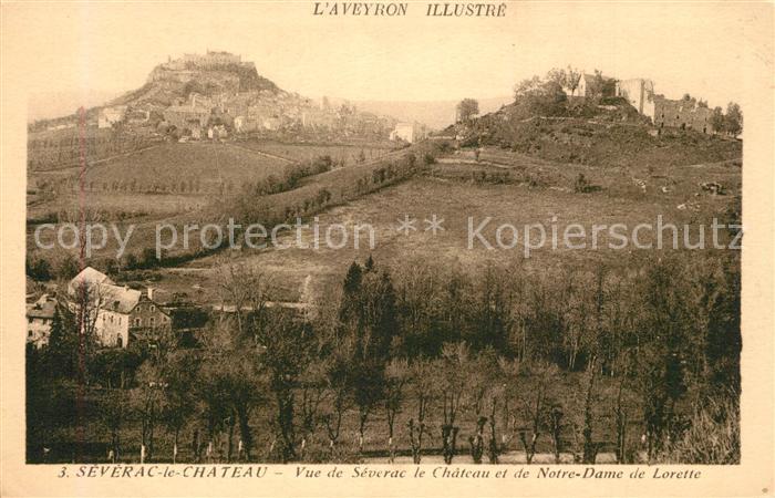 AK / Ansichtskarte Severac le Chateau Vue de Severac le Chateau et de Notre Dame de Lorette Severac le Chateau