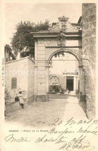 AK / Ansichtskarte Grasse_Alpes_Maritimes Porte de la Mairie Grasse_Alpes_Maritimes