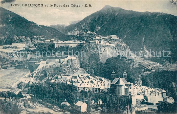 AK / Ansichtskarte Briancon et le Fort des Tetes Alpes Briancon