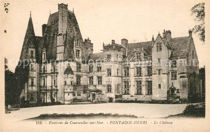 AK / Ansichtskarte Fontaine Henry Chateau Fontaine Henry