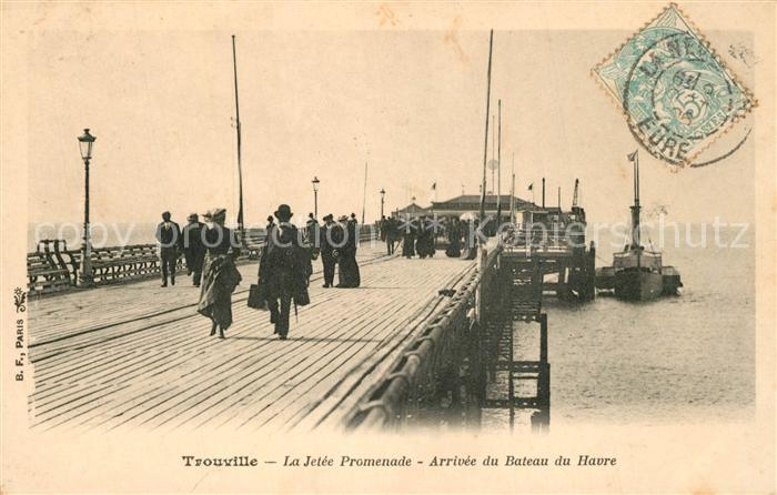 AK / Ansichtskarte Trouville sur Mer La Jetee Promenade Arrivee du Bateau du Havre Trouville sur Mer