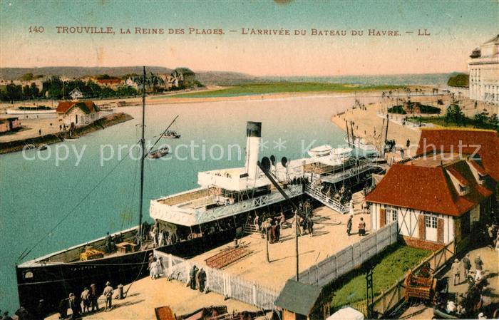 AK / Ansichtskarte Trouville sur Mer La Reine des Plages Arrivee du Bateau du Havre Trouville sur Mer