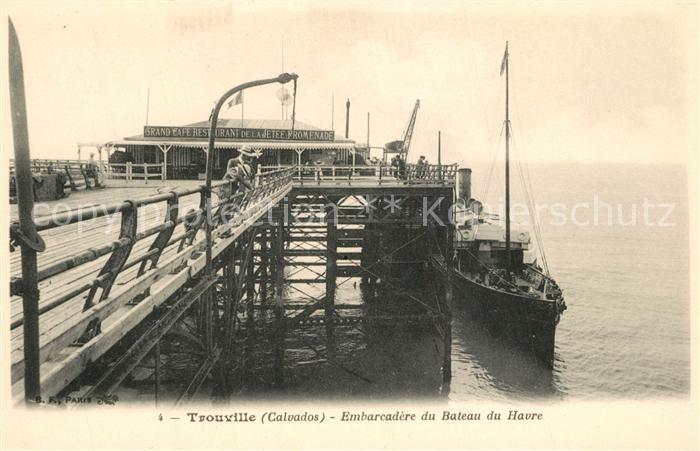 AK / Ansichtskarte Trouville sur Mer Embarcadere du Bateau du Havre Trouville sur Mer 0