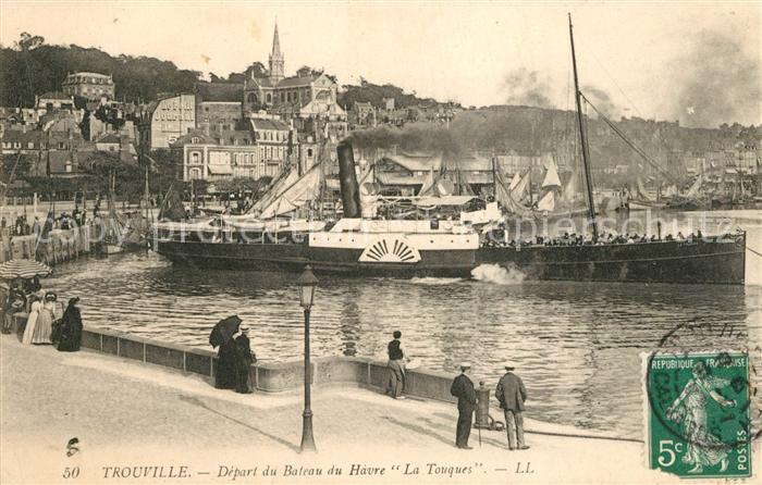 AK / Ansichtskarte Trouville sur Mer Depart du Bateau du Havre La Touques Trouville sur Mer