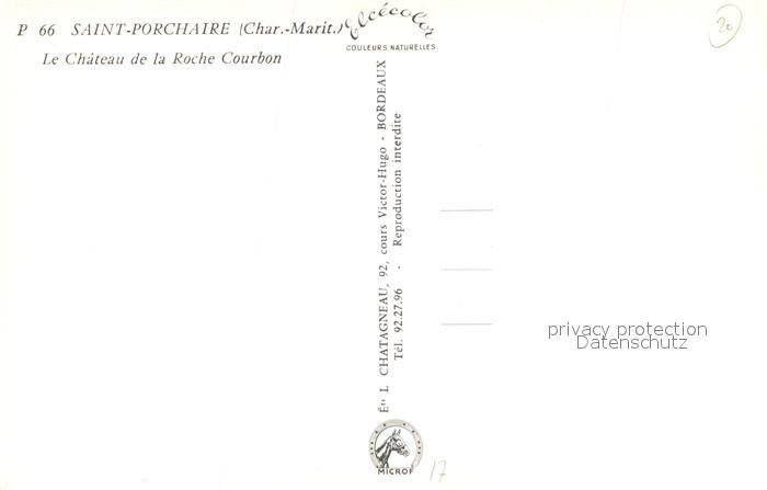 AK / Ansichtskarte Saint Porchaire Chateau de la Roche Courbon Saint Porchaire 1