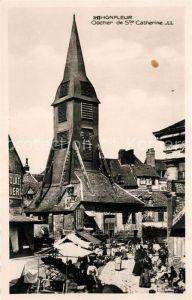 AK / Ansichtskarte Honfleur Clocher Eglise Sainte Catherine Marche Honfleur