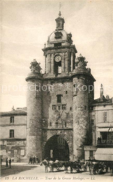 AK / Ansichtskarte La_Rochelle_Charente Maritime Tour de la Grosse Horloge La_Rochelle