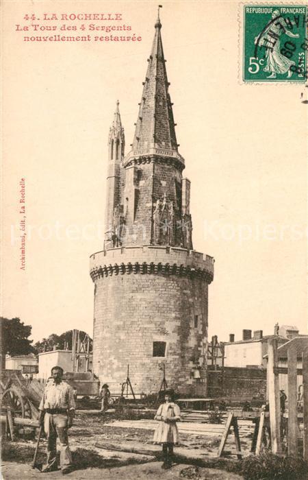 AK / Ansichtskarte La_Rochelle_Charente Maritime La Tour des 4 Sergents La_Rochelle